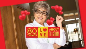 80 Things to Love about TelComm