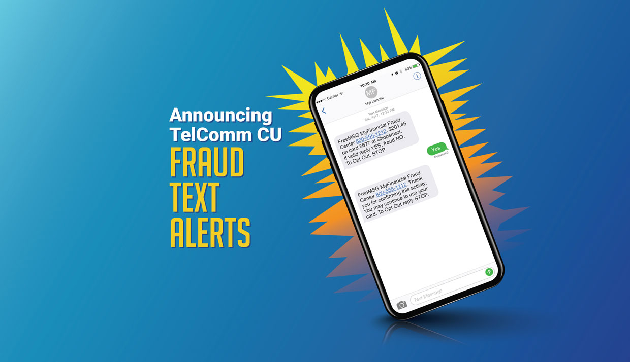 Announcing TelComm CU Fraud Text Alerts